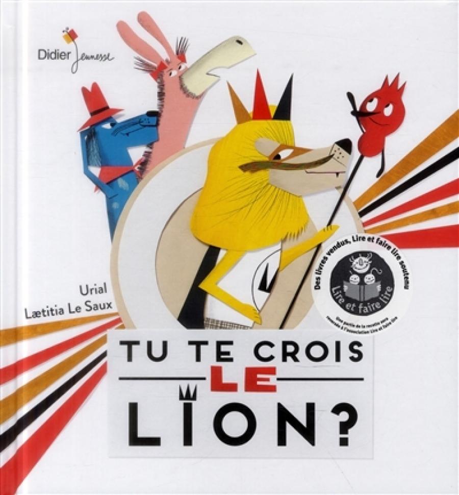 Tu te crois le lion?