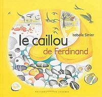 Le Caillou de Ferdinand